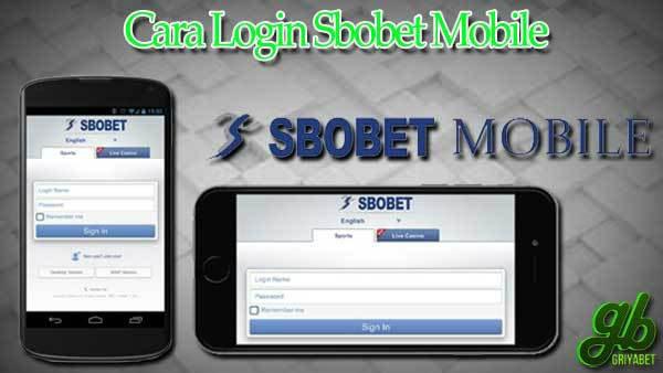 aturan login akun sbobet di mobile